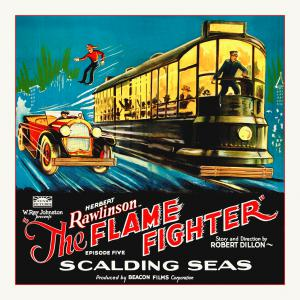 Flame Fighter, 6 sheet, 1925