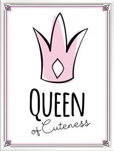 Queen of Cuteness