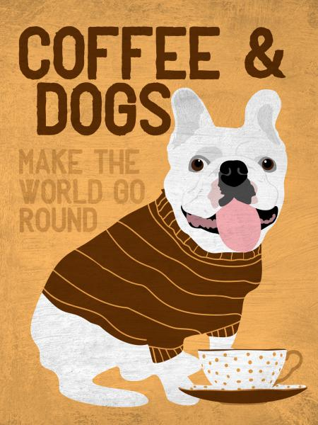 Coffee and Dogs French Bulldog