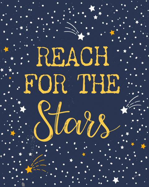 Reach out for the Stars